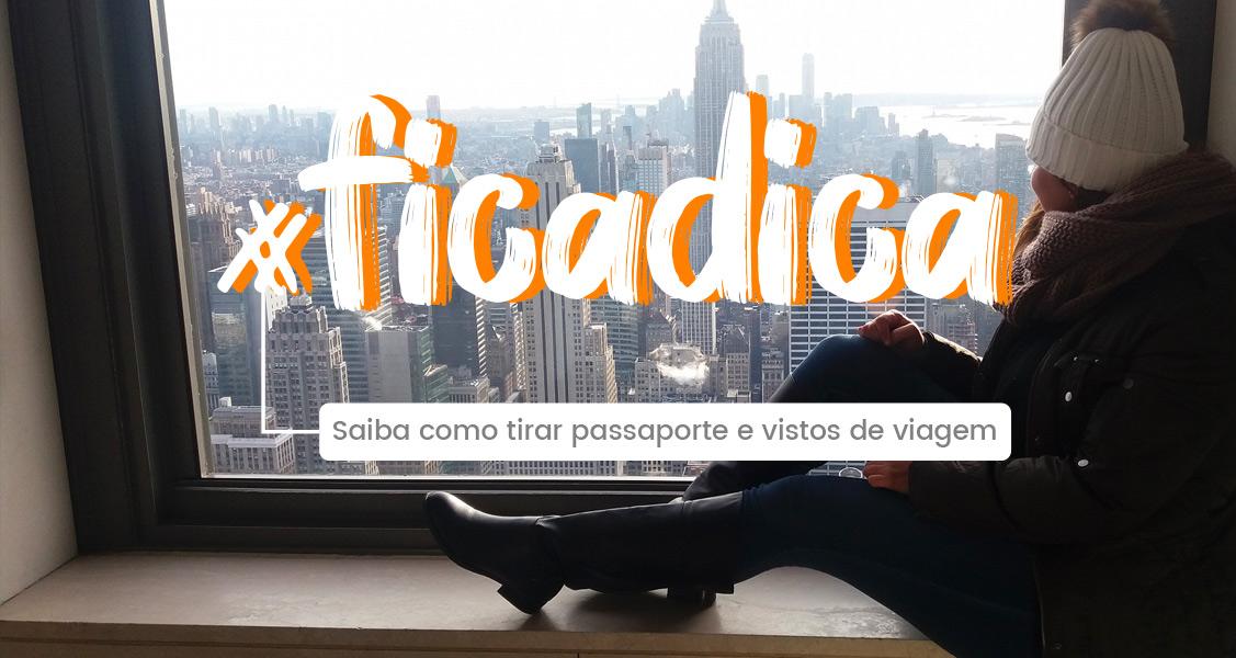 #ficadica – Dicas para tirar passaporte, vistos e Certificado Internacional de Vacinação